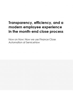 Now on Now: how we use finance close automation at ServiceNow
