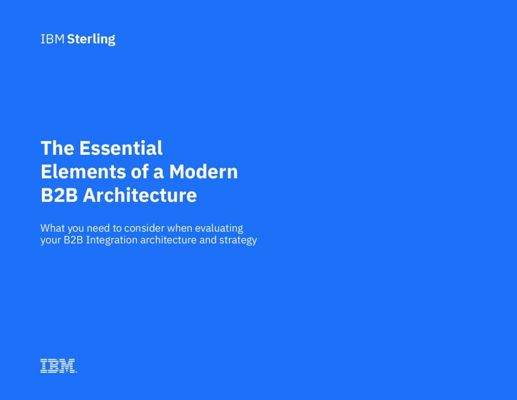 Essential Elements of a Modern B2B Architecture
