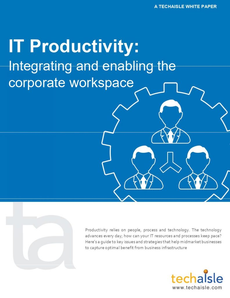 IT Productivity: Integrating and enabling the corporate workspace