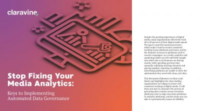 Stop Fixing Your Media Analytics: Keys to Implementing Automated Data Governance