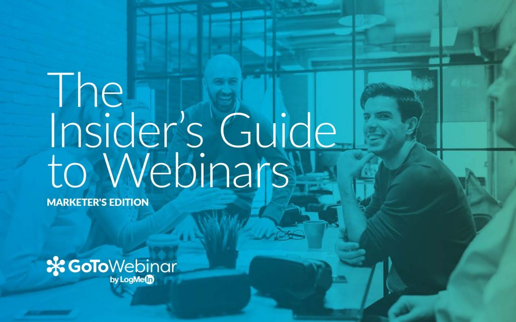 The Insider's Guide to Webinars – Marketer's Edition