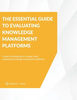 The Essential Guide to Evaluating Knowledge Management Platforms
