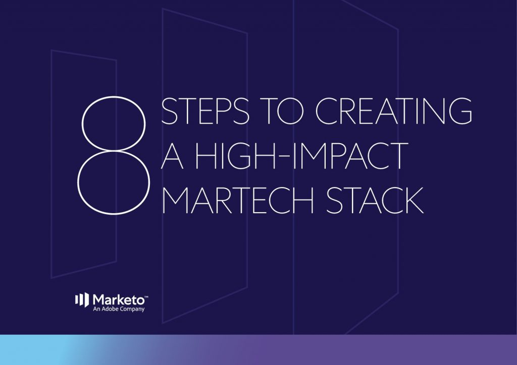 8 Steps to Creating a High-Impact MarTech Stack