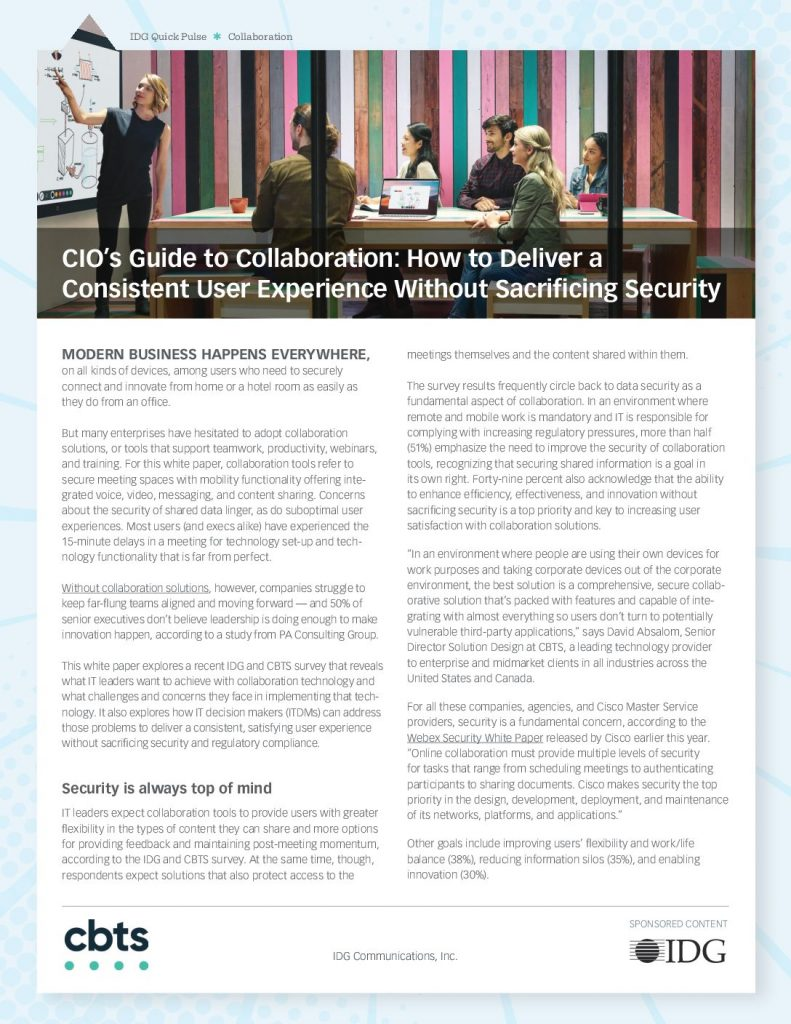 CIO's Guide to Collaboration: Deliver a Consistent UX Without Sacrificing Security