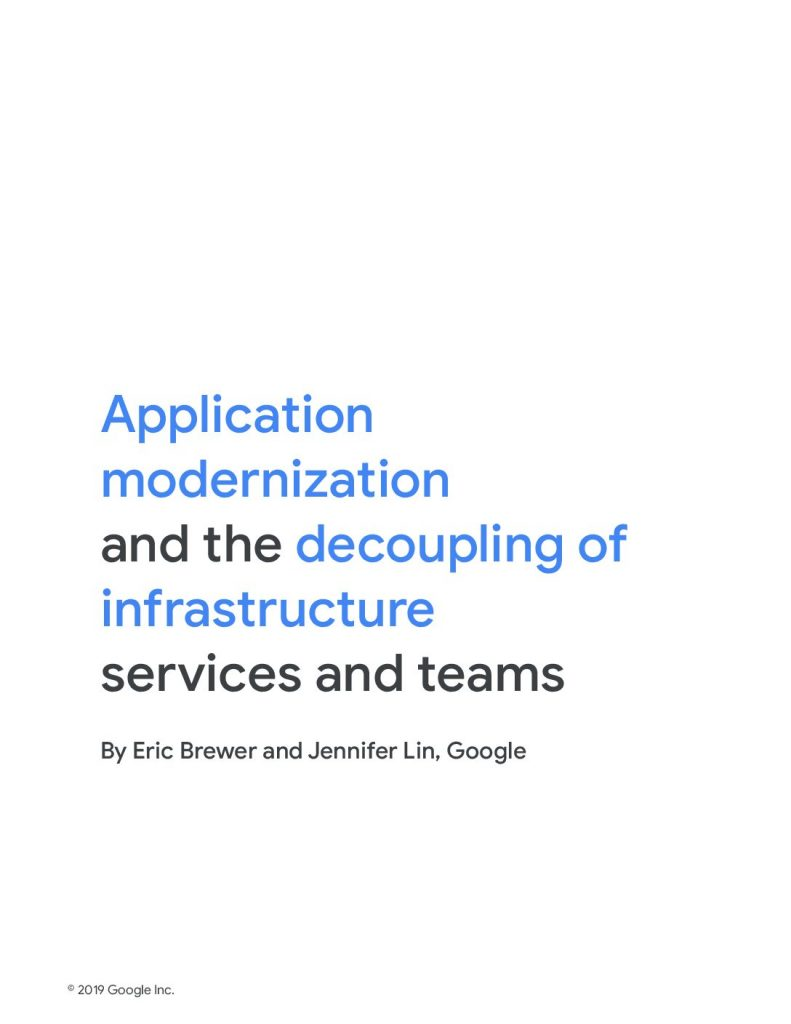 Application modernization and the decoupling of infrastructure services and teams