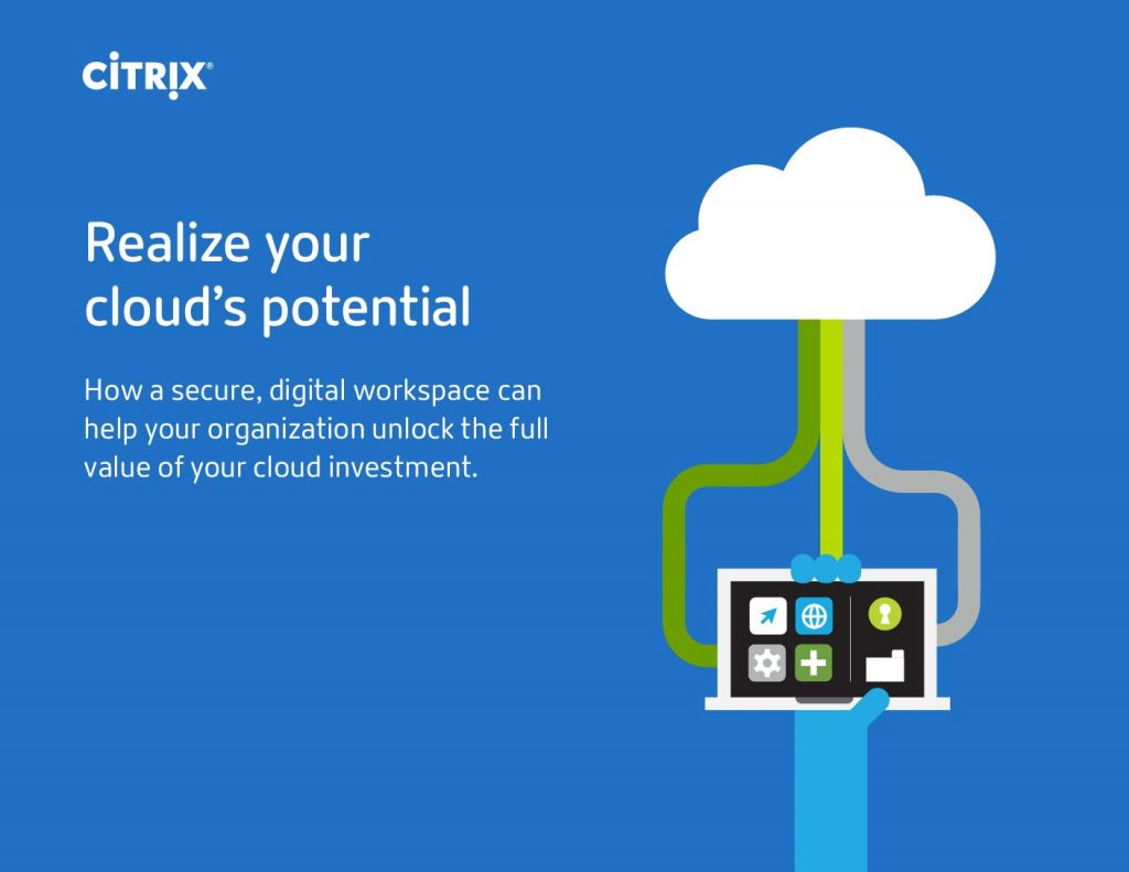 Realize your cloud's potential