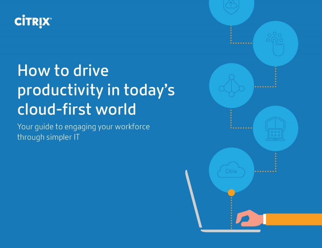 How to drive productivity in today's cloud-first world