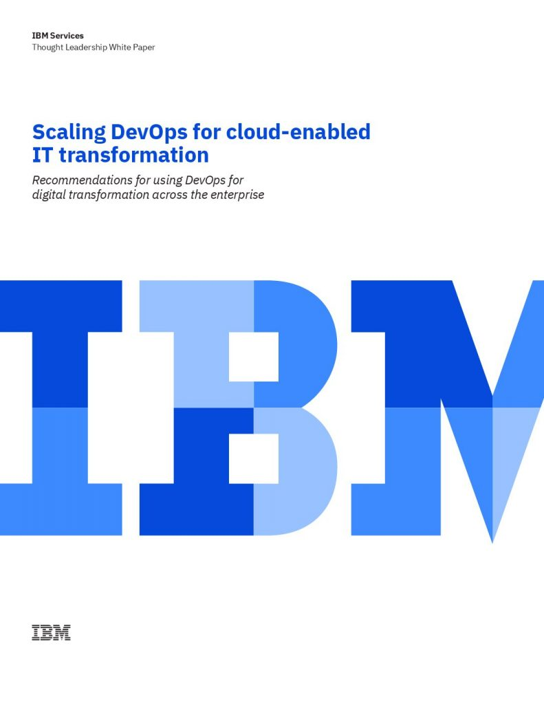 Scaling DevOps for cloud-enabled IT transformation