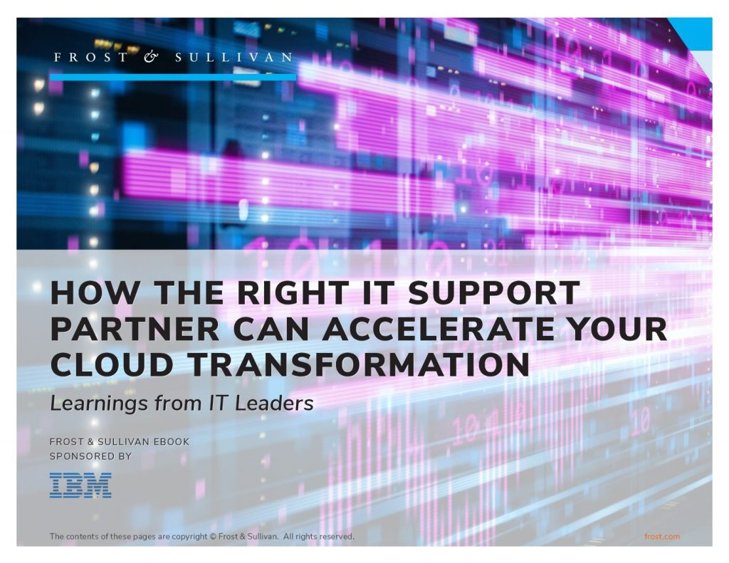 Frost  and  Sullivan: How the right IT Support partner can help accelerate cloud transformation