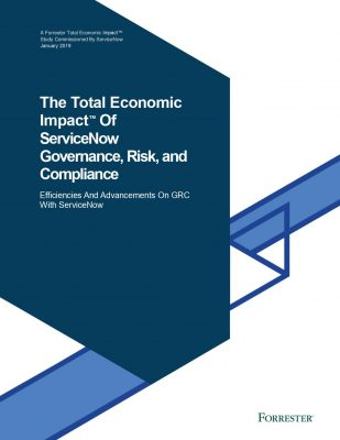 The Total Economic Impact Of ServiceNow Governance, Risk, and Compliance