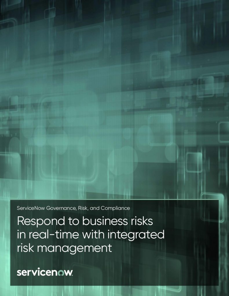 Respond to business risks in real-time with integrated risk management