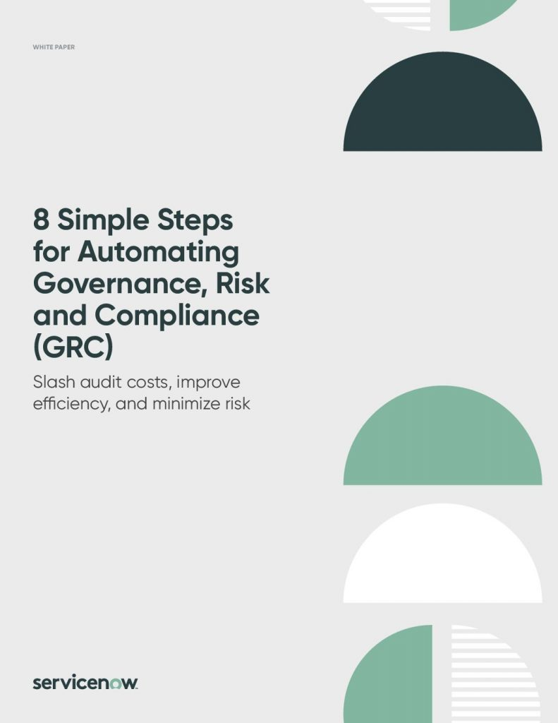 8 Simple Steps for Automating Governance, Risk and Compliance (GRC)