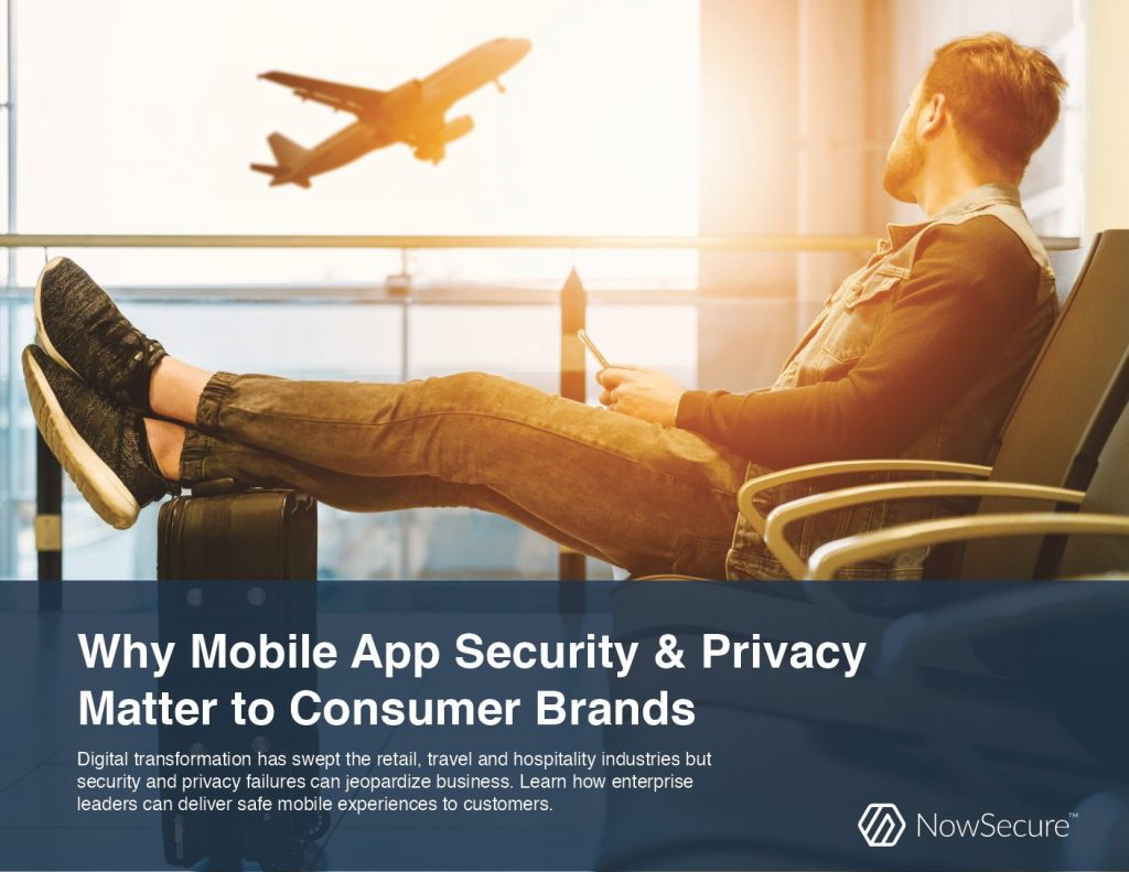 Why Mobile App Security And Privacy Matter to Consumer Brands