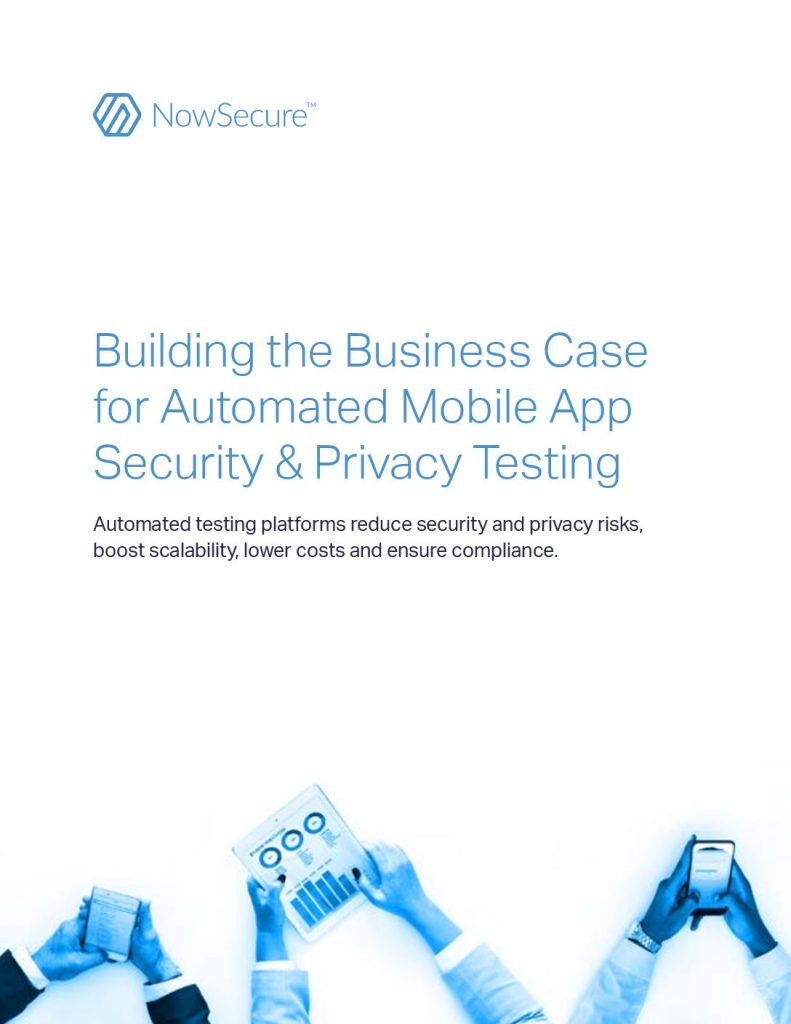 The Case for Automated Mobile App Security  and  Privacy Testing