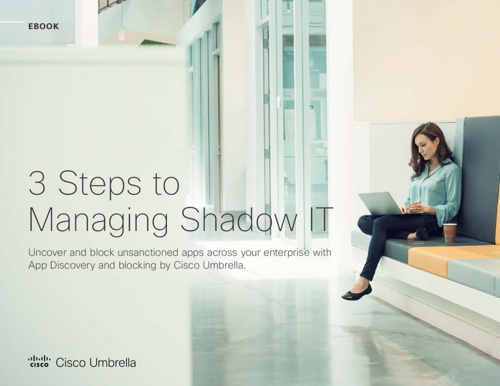 Three steps to managing shadow IT