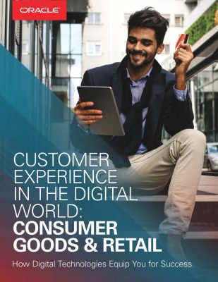Customer Experience in the Digital World: Consumer Goods  and  Retail