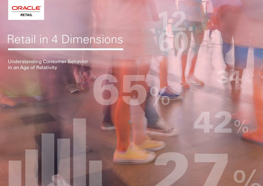 Retail in 4 Dimensions: Understanding Consumer Behavior in an Age of Relativity