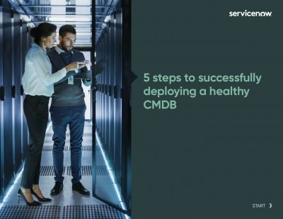 Five steps to successfully deploying a healthy CMDB