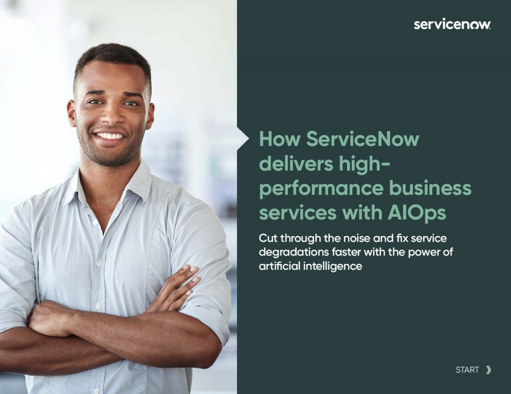 How ServiceNow delivers high-performance business services with AIOps