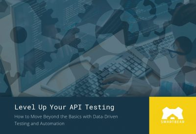 Level Up Your API Testing