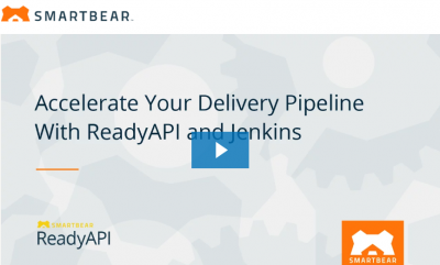 Accelerating Your Delivery Pipeline with SmartBear and Jenkins