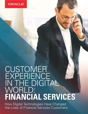 Customer Experience in the Digital World: Financial Services
