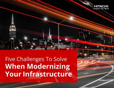 Five Challenges to Solve when Modernizing Your Infrastructure