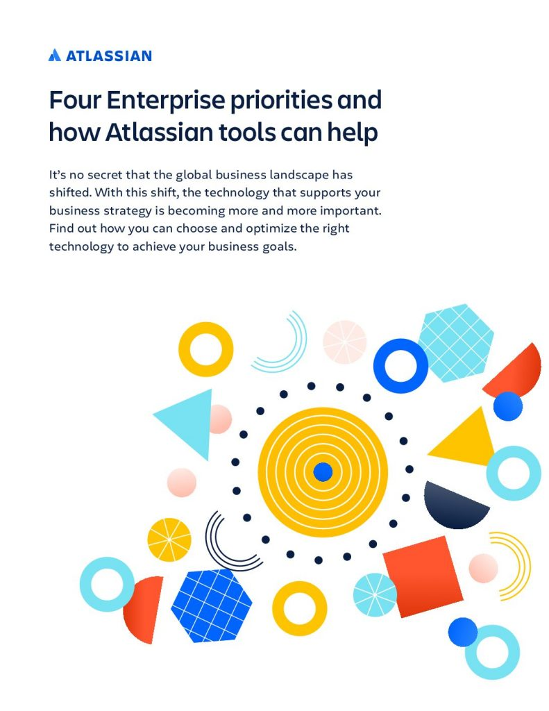 Four enterprise priorities and how Atlassian tools can help