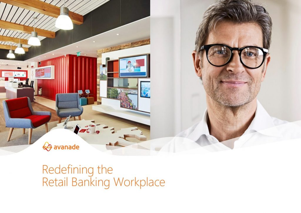 Redefine the Retail Banking workplace