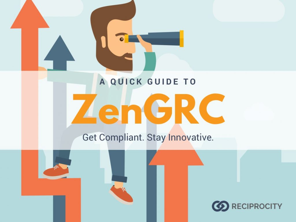 A QUICK GUIDE TO ZenGRC