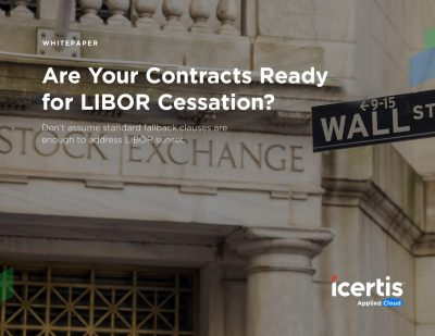 Are Your Contracts Ready for LIBOR Cessation?