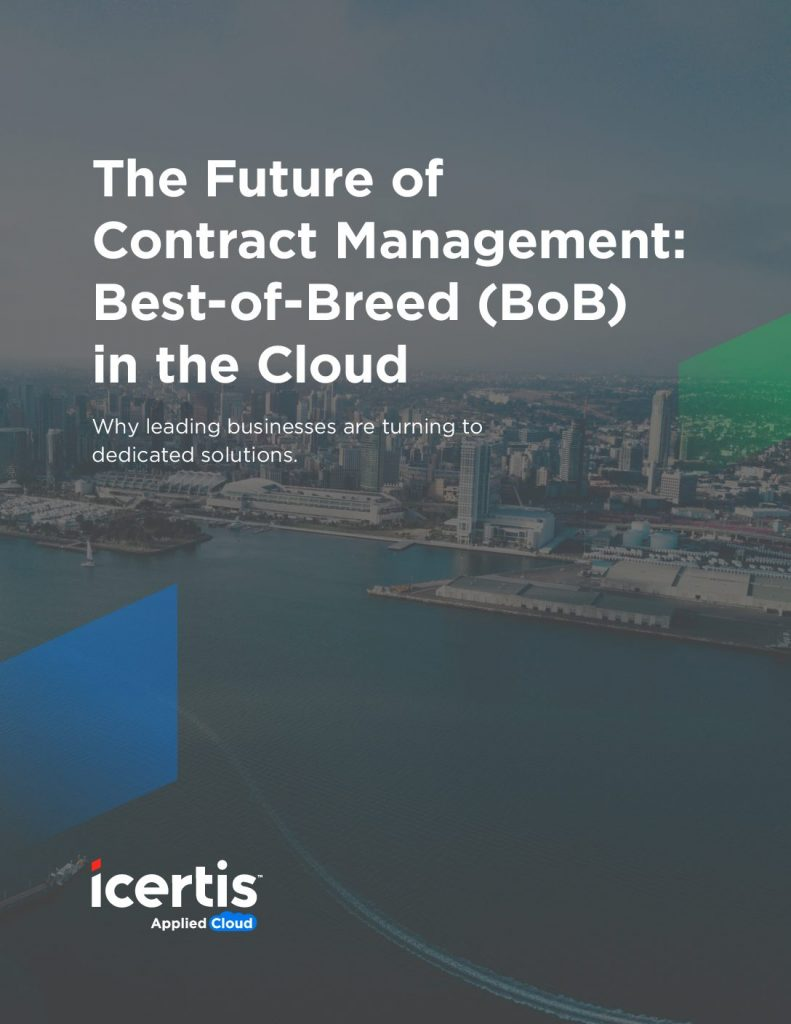The Future of Contract Management: Best-of-Breed (BoB) in the Cloud