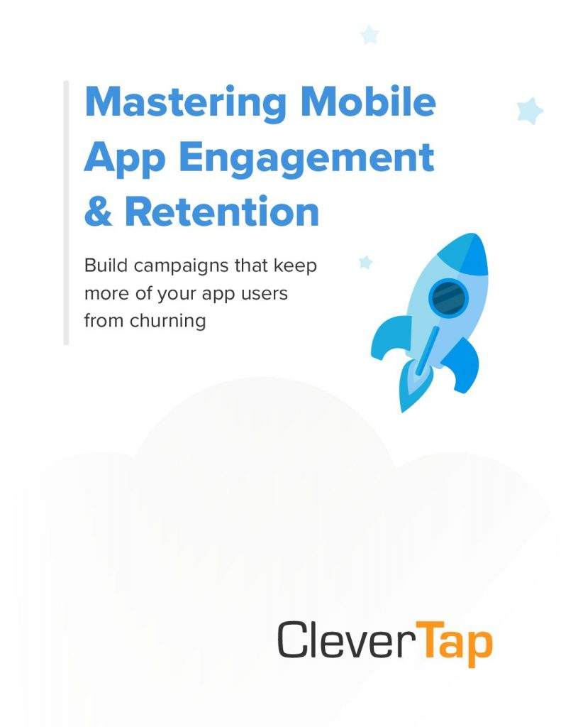 Mobile Engagement  and  Retention – From Acquisition to Advocacy