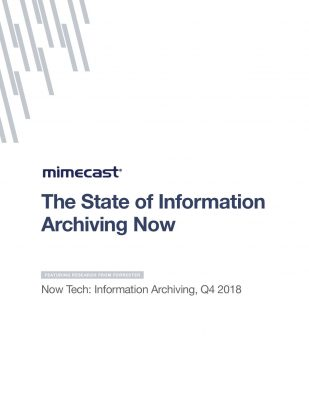 Forrester Now Tech Report: State of Information Archiving