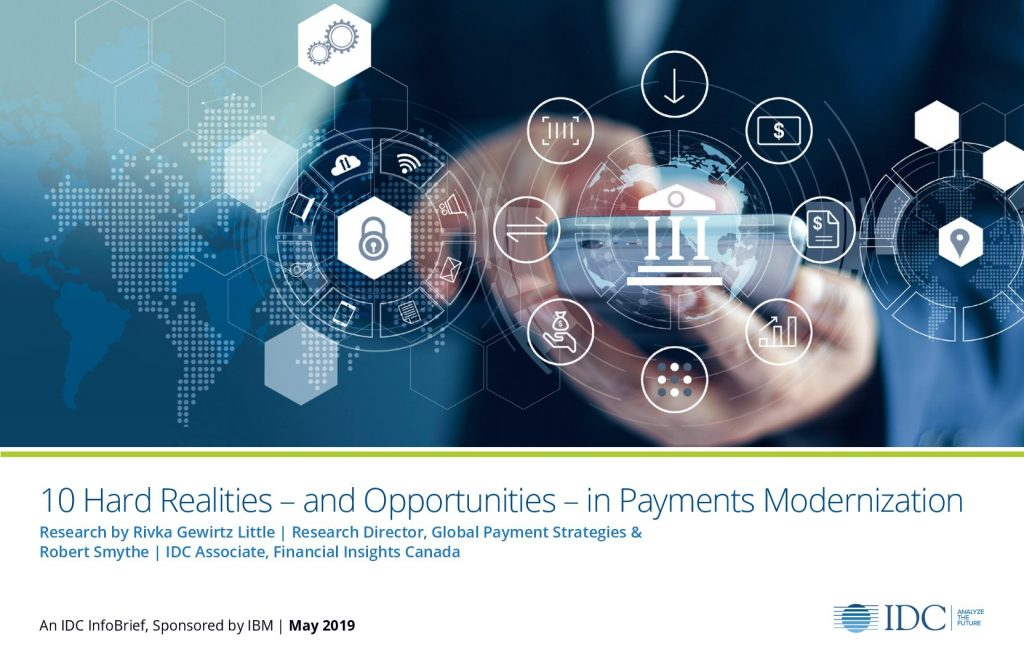 10 Hard Realities – and Opportunities – in Payments Modernization