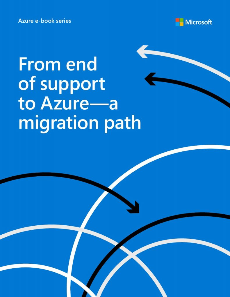 From end of support to Azure-a migration path