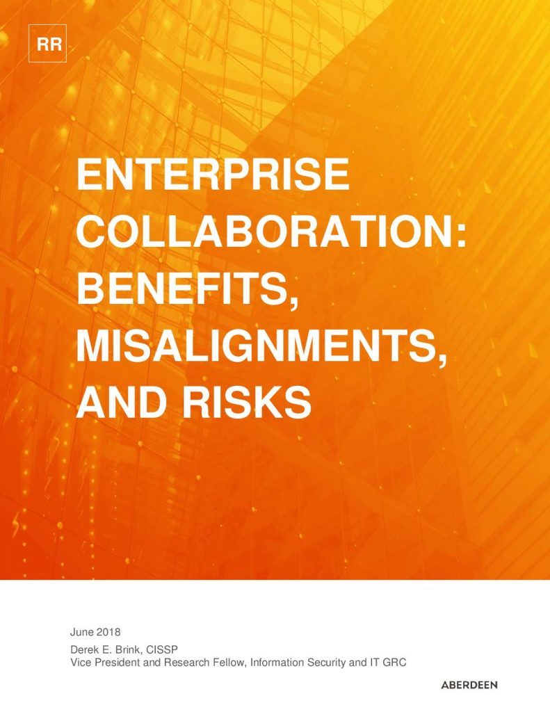 "Aberdeen Research Report ""Enterprise Collaboration: Benefits, Misalignments, and Risks"""