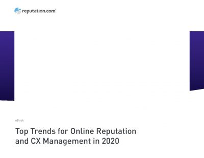 Top Trends for Online Reputation and CX Management in 2020