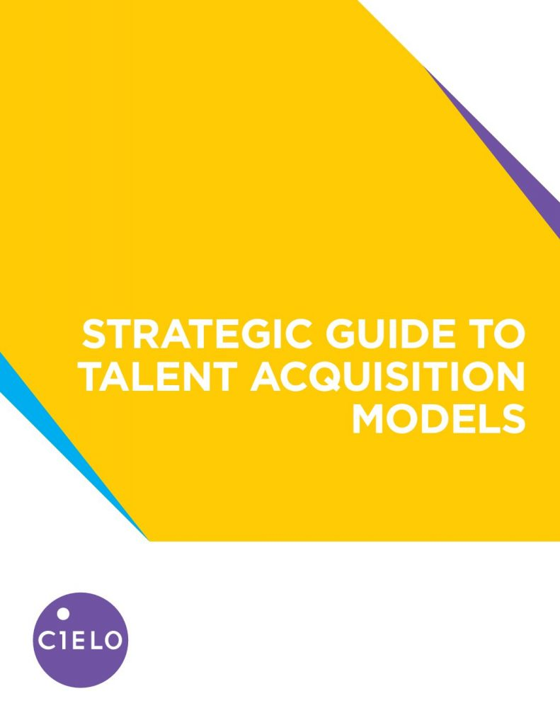 Strategic Guide to Talent Acquisition Models
