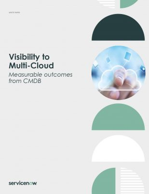 Visibility to multi-cloud: measurable outcomes from CMDB
