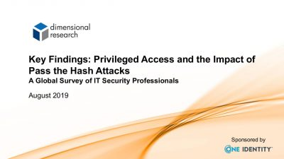 Key Findings: Privileged Access and the Impact of  Pass the Hash Attacks