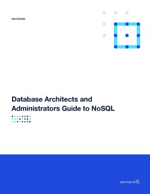 Database Architects and Administrators Guide to NoSQL