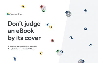 Don't judge an eBook by its cover: A look into the collaboration between Google Drive and Microsoft Office