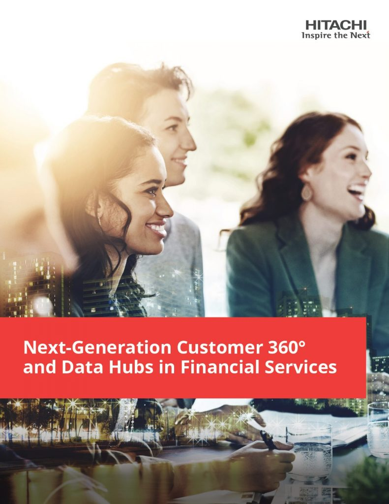Financial Services Use Case: Next-Generation Customer 360° and Data Hubs