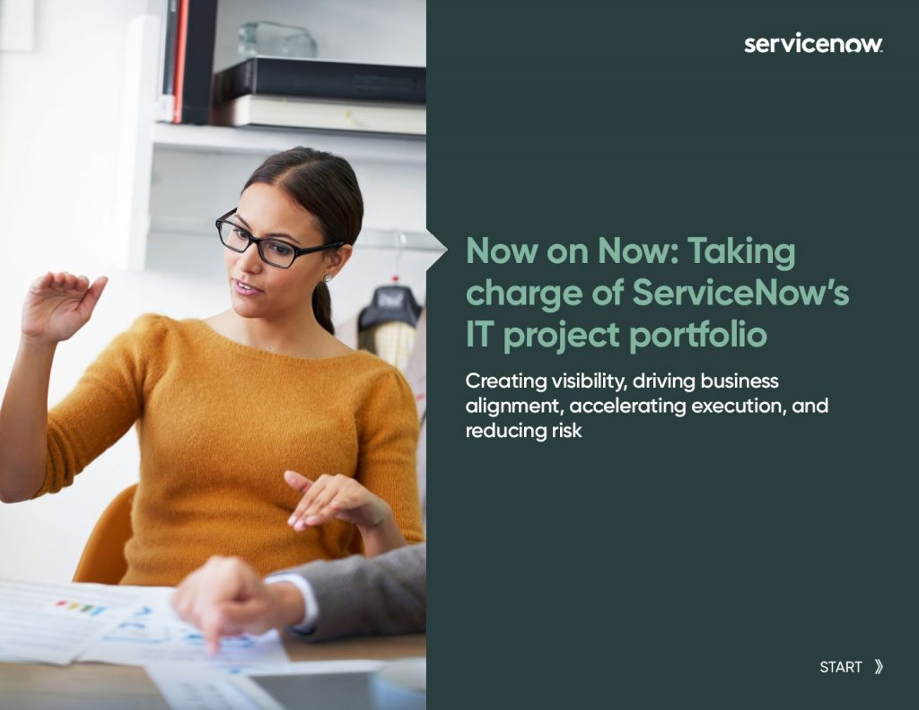 Now on Now Story: Taking Charge of ServiceNow's IT Project Portfolio