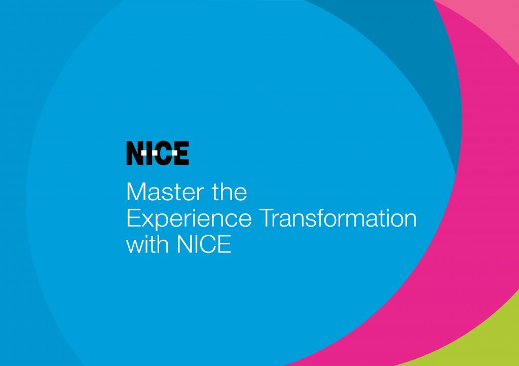 Master the Experience Transformation with NICE
