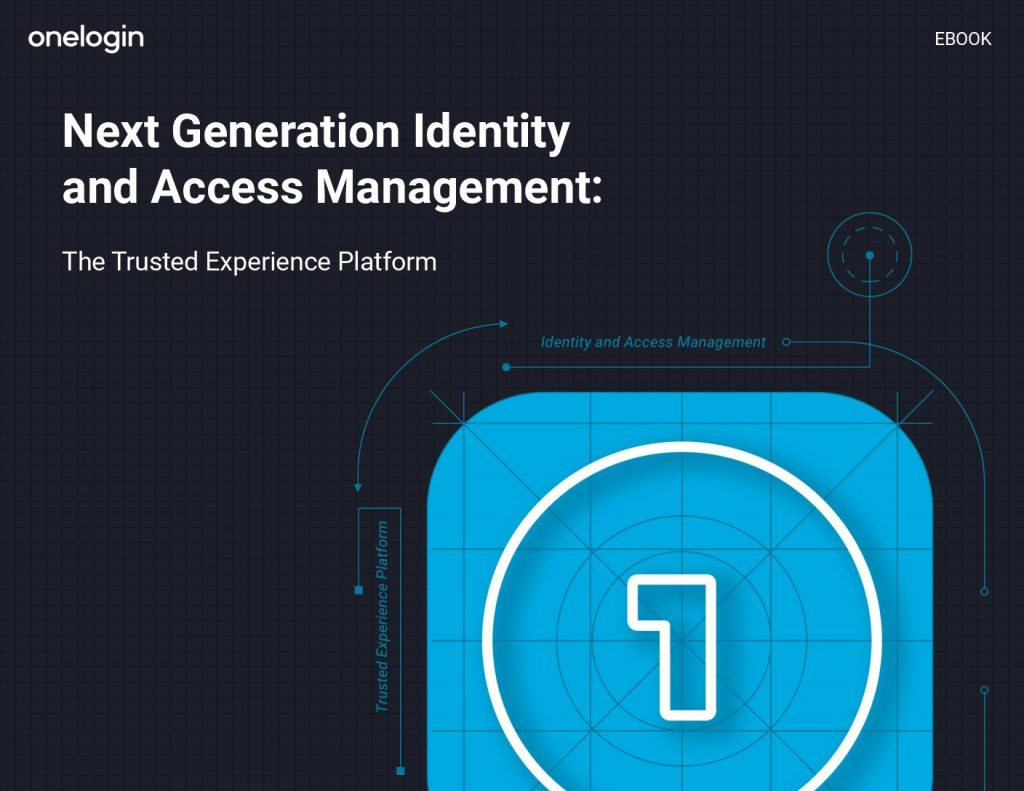Next Generation Identity and Access Management: The Trusted Experience Platform