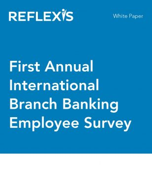 First Annual International Branch Banking Employee Survey