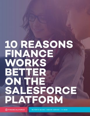 10 Reasons Finance Works better on the Salesforce Platform