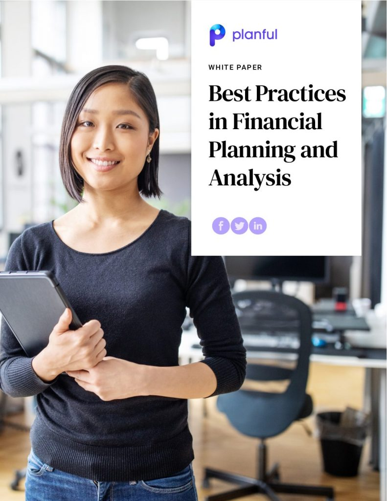 Whitepaper: Best Practices in Financial Planning  and  Analysis